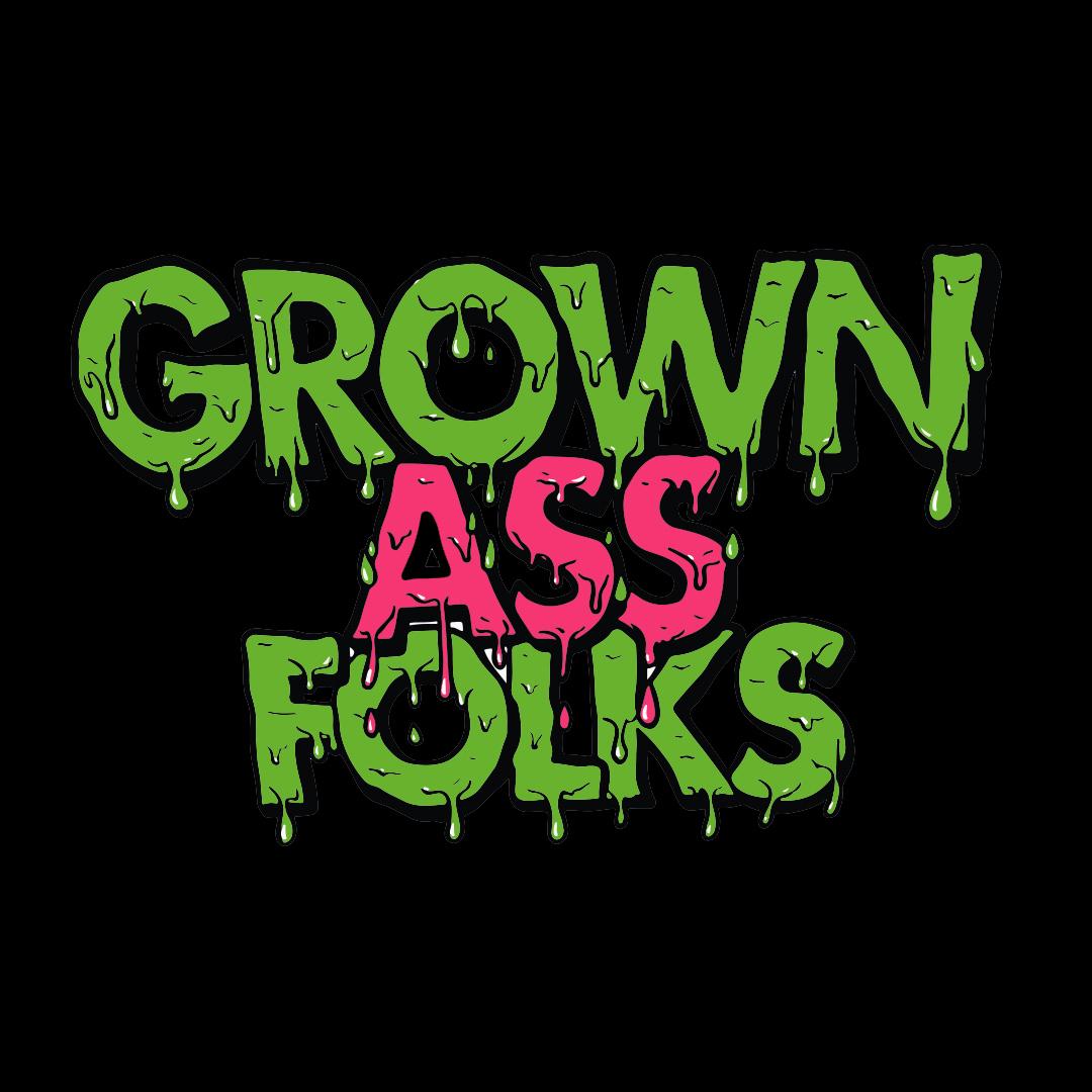 Grown Ass Folks